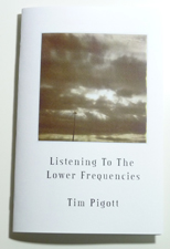 Tim Pigott - Listening to the Lower Frequencies - zine page